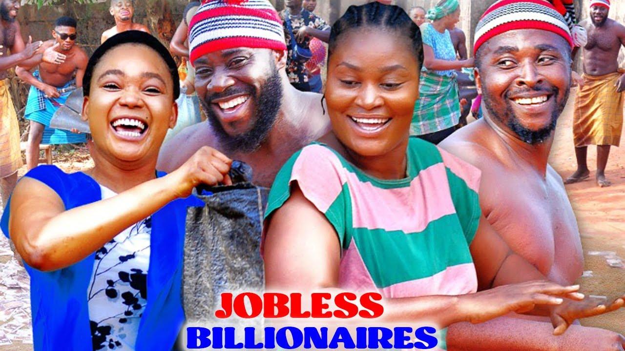 Download JOBLESS BILLIONAIRES 7&8 (NEW HIT MOVIE) Onny Michael & Chizzy Alichi 2021 Latest Nigerian Movie