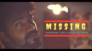 MISSING | Kannada Short Film - 2018 | Suspense Thriller | Instant Cinemas