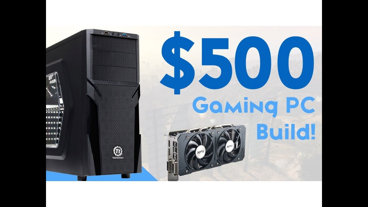 500 gaming pc build 2016 1080p ultra youtube