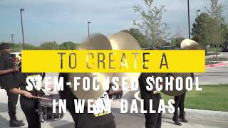 Announcement of a new STEM-focused school in West Dallas