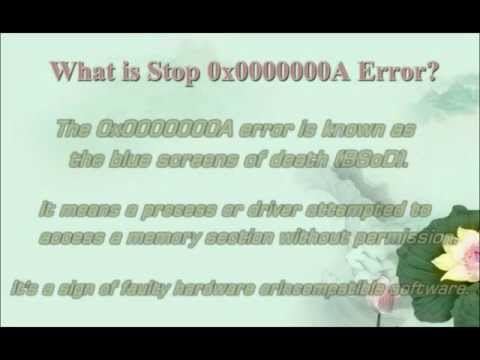 Stop 0x0000000a Error - Blue Screen Stop Error Fix