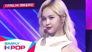 [Simply K-Pop] EVERGLOW(에버글로우) _ Bon Bon Chocolat(봉봉쇼콜라) + You Don't Know Me + Adios _ Ep.392