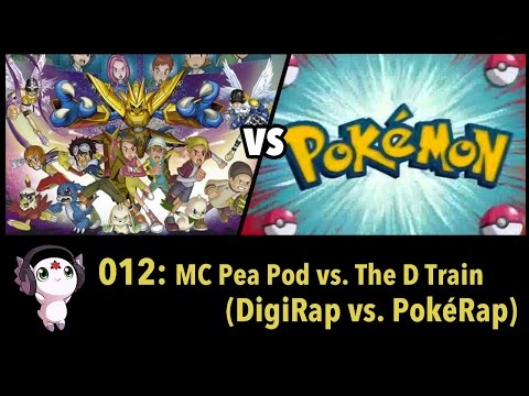 "DigiRap vs PokéRap!  Podigious 012: ""MC Pea Pod vs The D Train"""