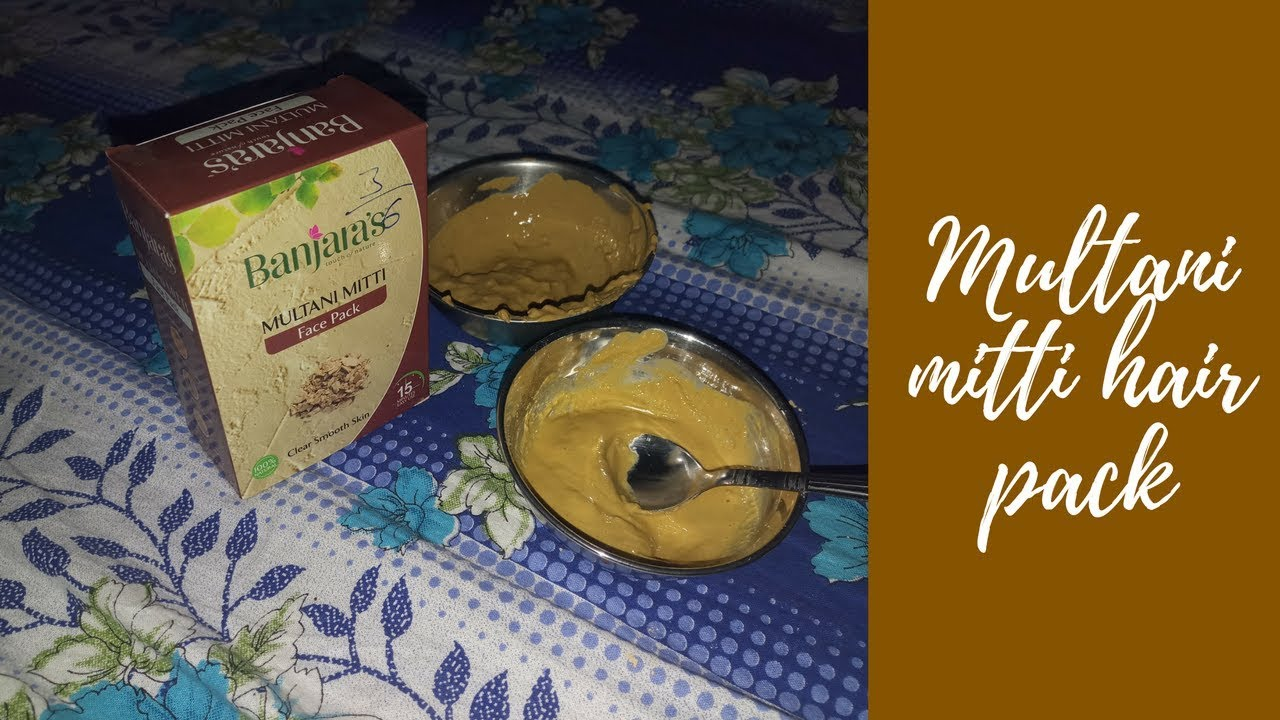 Multani Mitti For Hair Diy Hair Pack For Oily Scalp And Dandruff