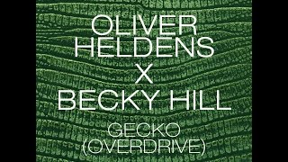Oliver Heldens x Becky Hill - Gecko Overdrive (Orchestral Intro Edit)