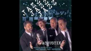Acoustix - Simon and Garfunkle Montage - Jazz, Jazz, Jazz (1998)
