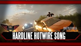 Battlefield Hardline Hotwire Song by Execute
