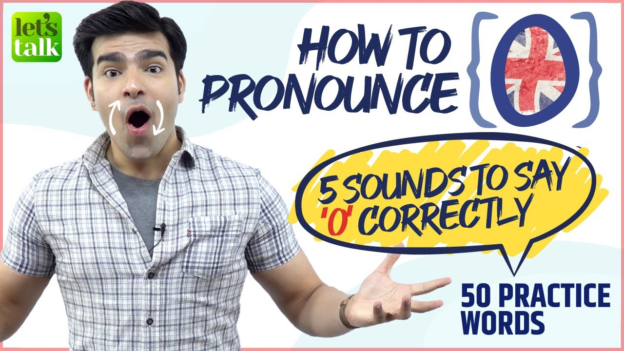 Accent Training  🗣️ How To Pronounce 'O' Correctly? 5 Vowel Sounds For Correct English Pronunciation