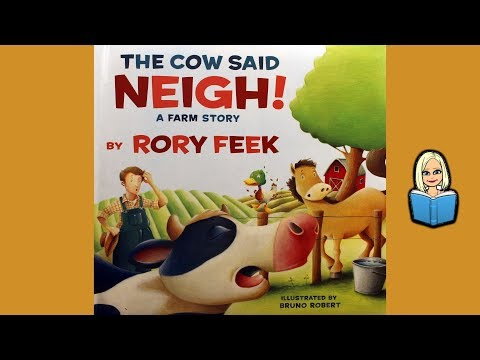 THE COW SAID NEIGH! storybook (read aloud with music)