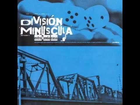 Division Minuscula-Extrañando Casa Full Album
