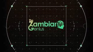 THE ZAMBIAN GENIUS  EP2