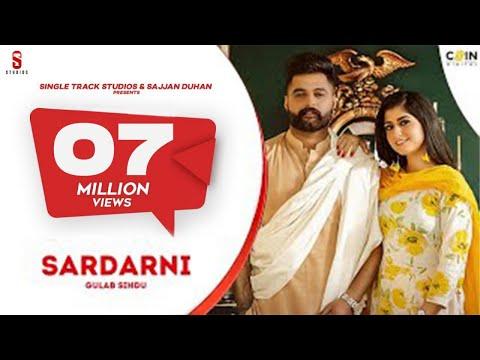 Sardarni |  Gulab Sidhu |  Laddi Gill | Video Song | New Punjabi Song | ST Studio | Ditto Music