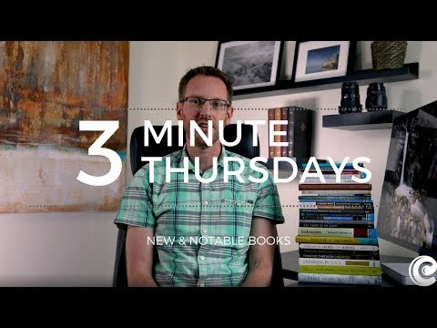 New and Notable Books - Three-Minute Thursdays #4