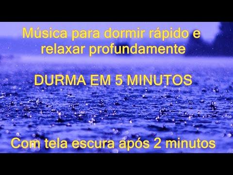 Musica para dormir rápido e relaxar profundamente DURMA EM 5 MINUTOS