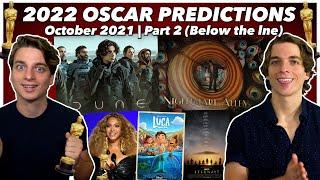 2022 Oscar Predictions | October 2021 (Part 2 - Below the Line)