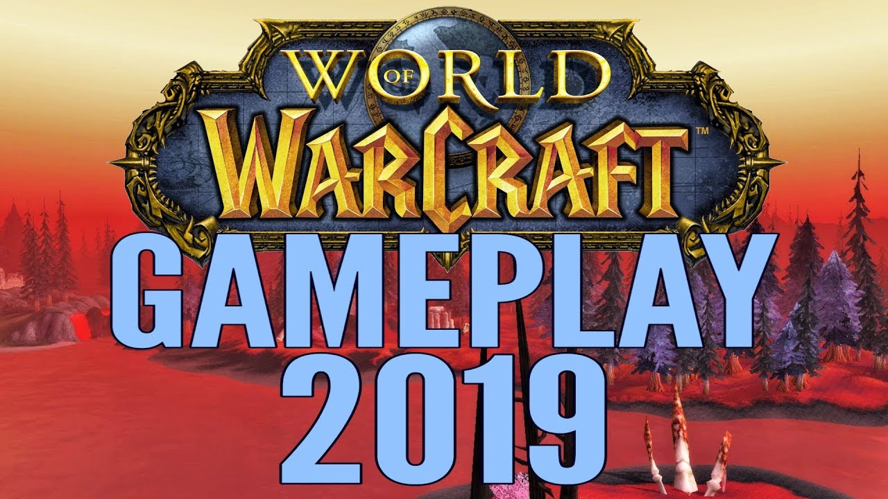 Best Wow Class 2019 World of Warcraft (WoW) Gameplay 2019   Battle For Azeroth   All