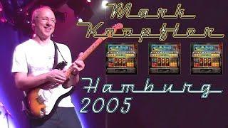 [50 fps] Mark Knopfler — 2005 — Live in Hamburg