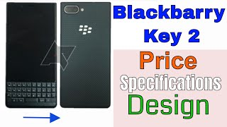 blackbarry key 2 | First Impression, Specification,Price | Hindi