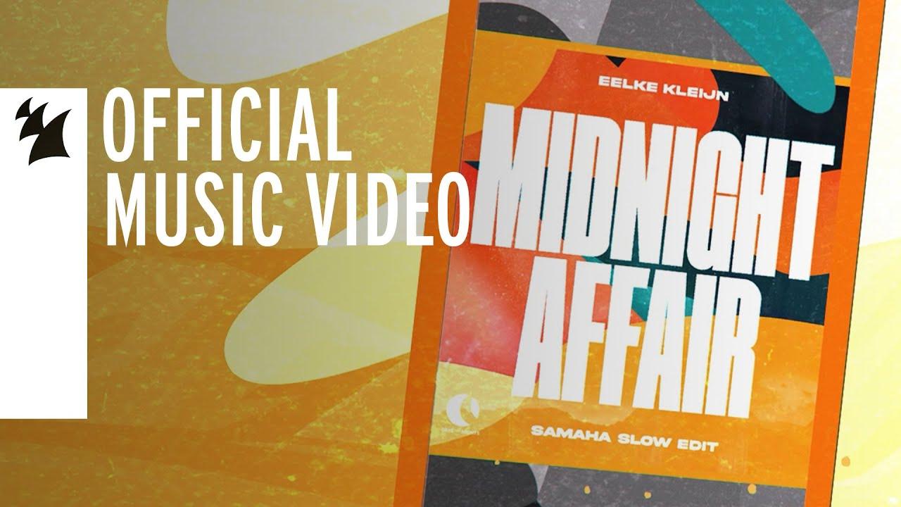 Download Eelke Kleijn - Midnight Affair (Samaha Slow Edit) [Official Music Video]