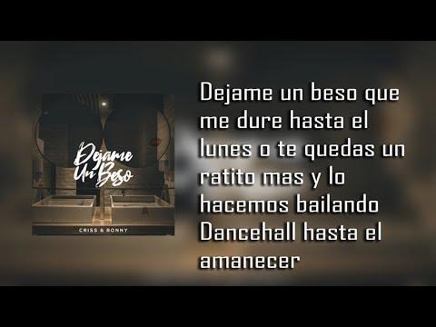 Dejame Un Beso - Criss Y Ronny | Original |  Letra