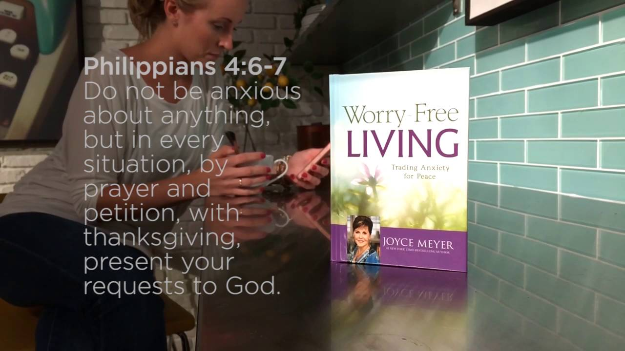 Worry-Free Living: Philippians 4:6-7