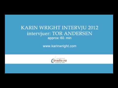 Karin Wright - intervju på Ordentlig Radio 2012