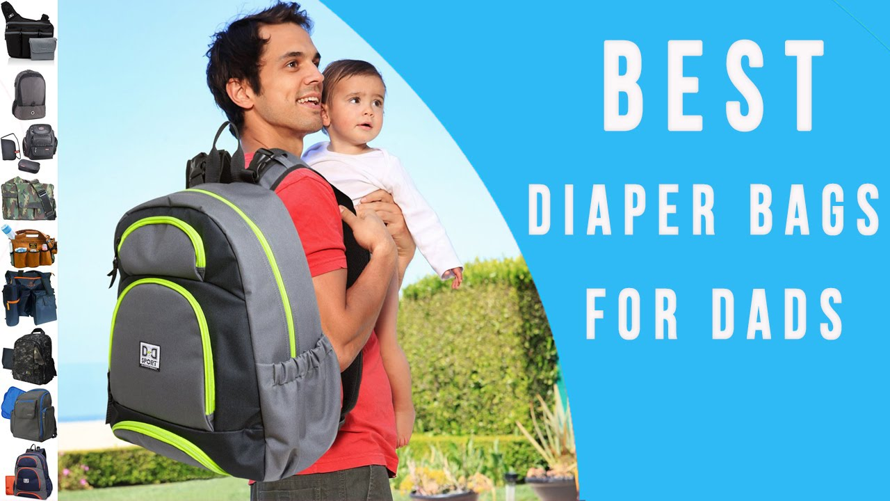 diaper bags for dads top 10 daddy diaper bags youtube. Black Bedroom Furniture Sets. Home Design Ideas