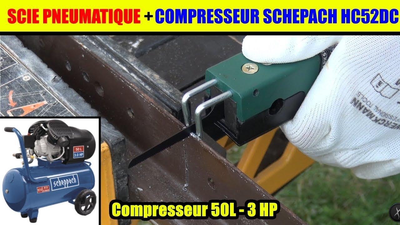 scie pneumatique lidl parkside et compresseur scheppach hc52dc test