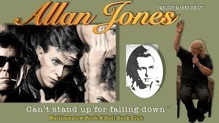 Allan Jones_ CAN'T STAND UP FOR FALLING DOWN
