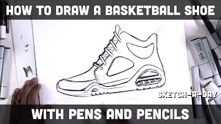 How to draw a basketball shoe with pens and pencils