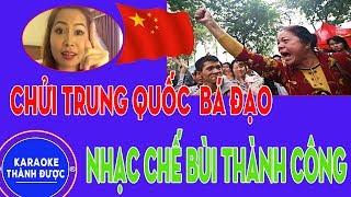 Karaoke Nhạc Chế   Chửi Trung Quốc Mưu Đồ Xâm Chiếm   Rượu Cưới Ngày Xuân Chế   Bùi Thành Công