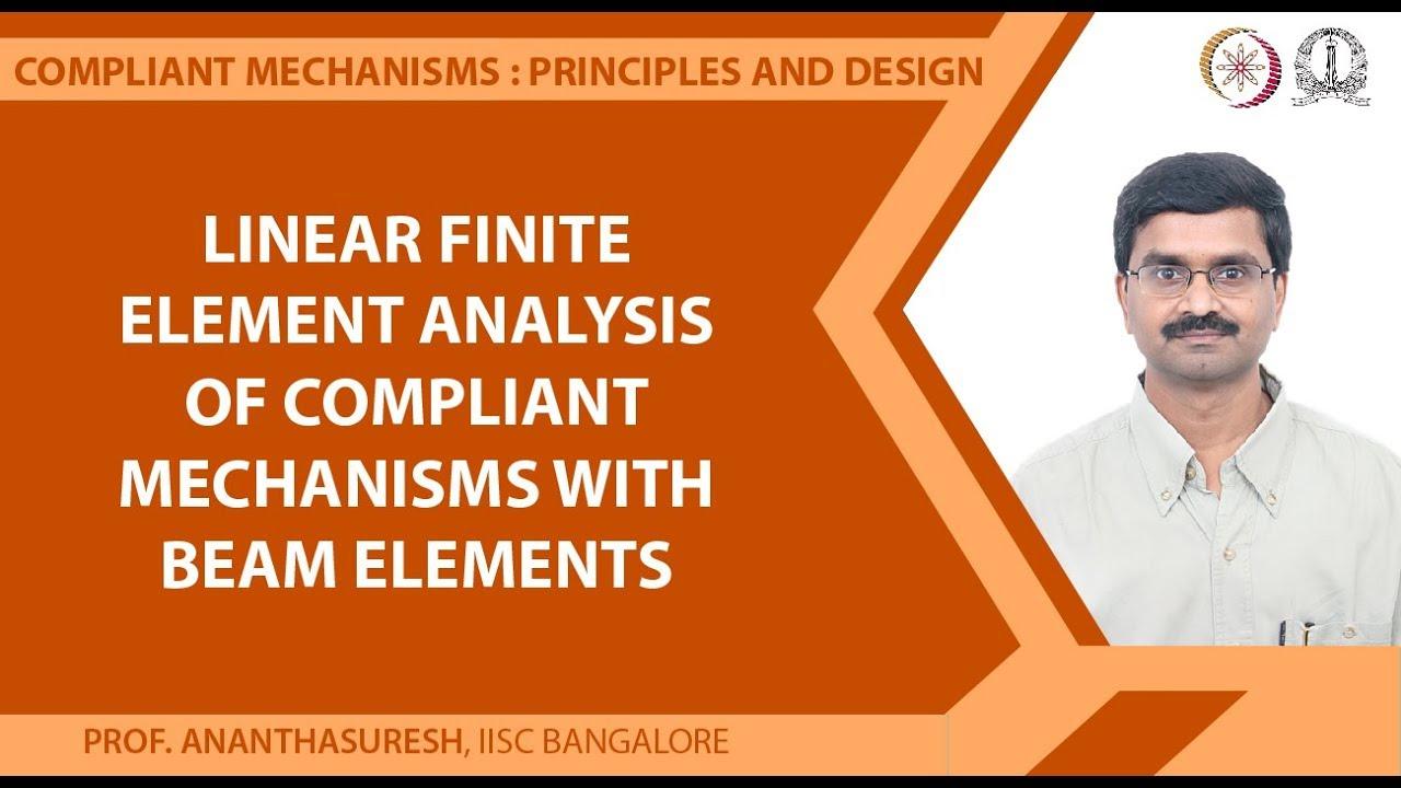 NPTEL :: Mechanical Engineering - NOC:Compliant Mechanisms