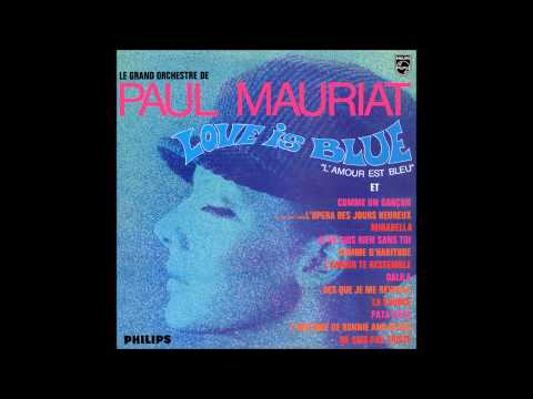 Paul Mauriat  Love is blue France 1968 Full Album