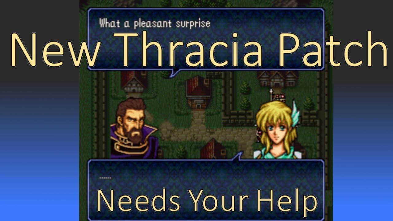 New Fire Emblem Thracia Patch Needs YOUR Help!