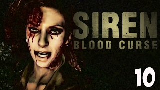 HERES MOMMY! | Siren: Blood Curse | 10