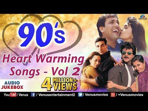 90's Heart Warming Songs - Vol.2 | 90's Bollywood Romantic Songs | Hindi Love Songs | JUKEBOX