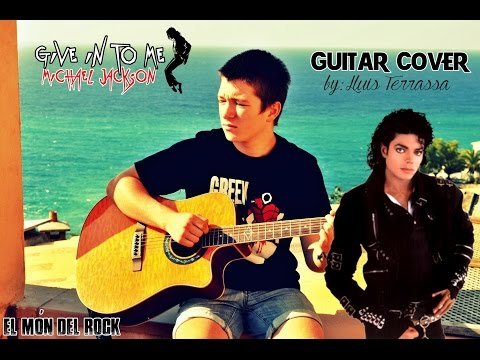 Michael Jackson - Give in to me (guitar cover) ACOUSTIC - CHORDS