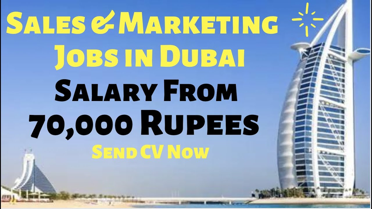 Sales & Marketing Jobs in Dubai 2021, Apply Today for Latest Sales and Marketing Jobs