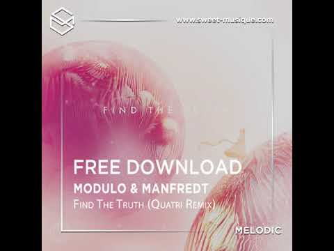 Modulo & Manfredt - Find The Truth (Quatri Remix) [Nie Wieder Schlafen ]
