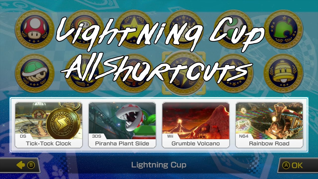 Mario Kart 8 Deluxe Lightning Cup All Shortcuts By Uberdwarf