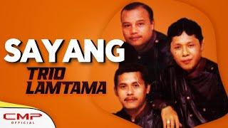 Trio Lamtama - Sayang