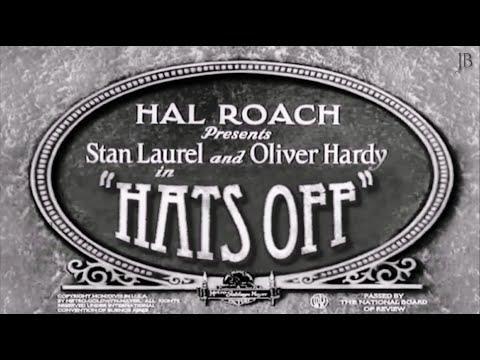 Laurel & Hardy: 'Hats Off' (1927)   [ Reconstruction, 2016 ]