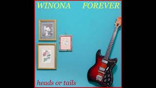 Winona Forever - heads or tails