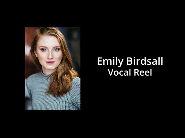 Emily Birdsall - Vocal Reel
