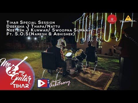 Tihar Session | Deeksha | Nattu | Neetesh...