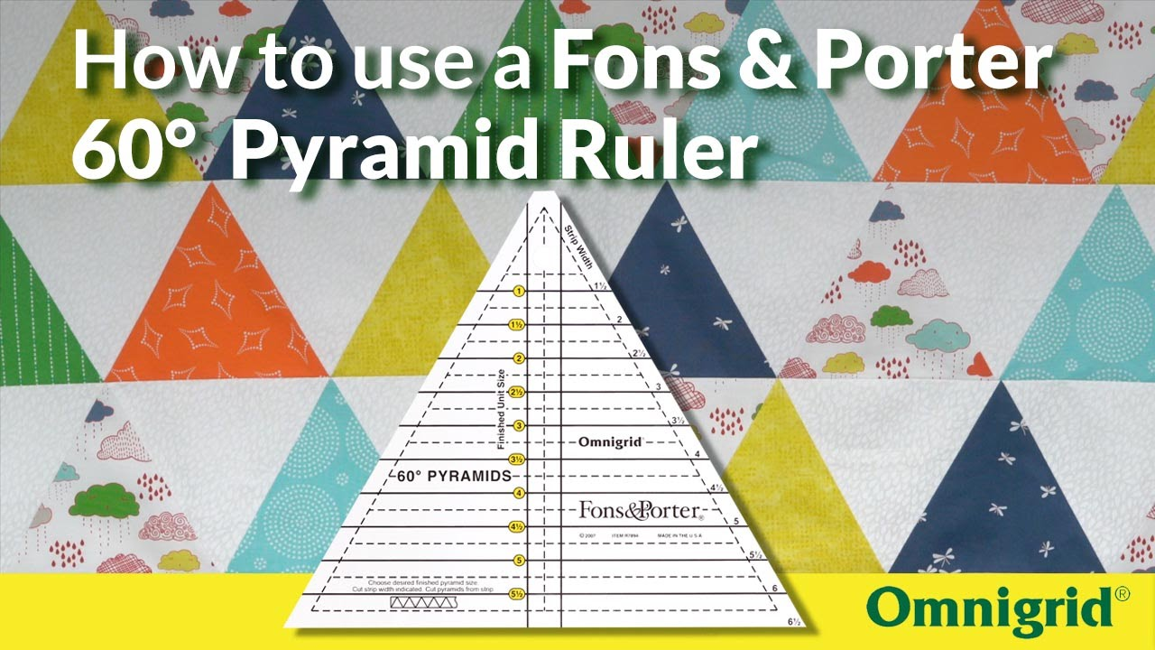 How to use a Fons and Porter 60-degree Pyramid Ruler - YouTube : 60 degree ruler quilting - Adamdwight.com