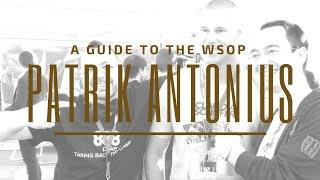 WSOP Advice from Patrik Antonius