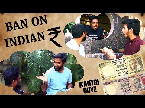Ban on Indian Rupee || Hyderabadi ||  Kantri Guyz