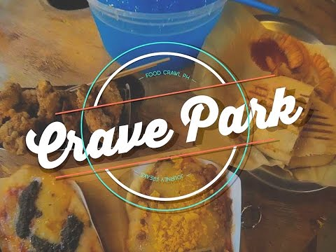 Crave Park Marikina | Food Crawl Philippines