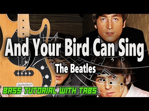 The Beatles - And Your Bird Can Sing - BASS Tutorial [With Tabs] - Play Along